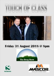 Touch of Class - Friday night Berg Show Concert 2018